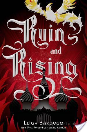 Ruin and Rising **Spoiler Free**
