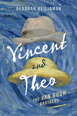 Vincent and Theo by Deborah Heiligman