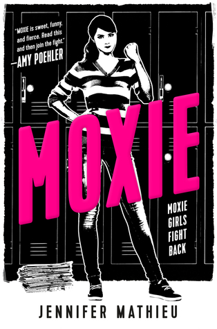 Moxie by Jennifer Mathieu