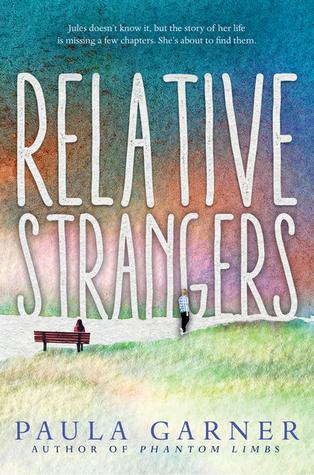 Relative Strangers by Paula Garner